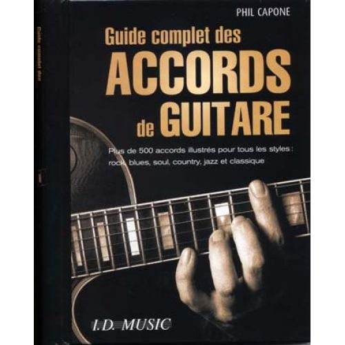ID MUSIC CAPONE PHIL - GUIDE COMPLET DES ACCORDS DE GUITARE