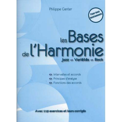 ID MUSIC GANTER P. - LES BASES DE L'HARMONIE COMPLET 2ème EDITION