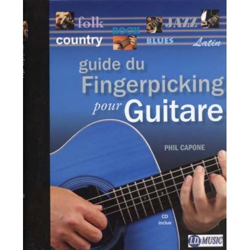 ID MUSIC CAPONE PHIL - GUIDE DU FINGERPICKING + CD - GUITARE
