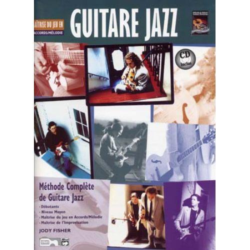 VOLONTE&CO FISHER JODY - GUITARE JAZZ MAITRISE DE JEU EN ACCORDS / MELODIES + CD - GUITARE