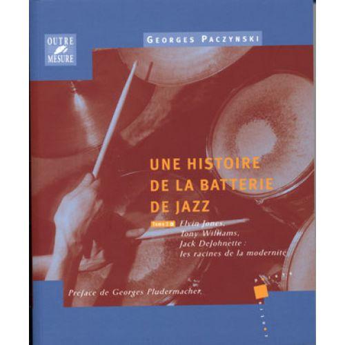 OUTRE MESURE PACZYNSKI G. - HISTOIRE DE LA BATTERIE DE JAZZ TOME.3