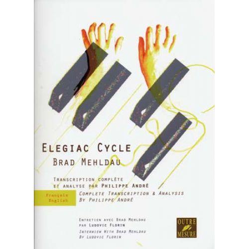 OUTRE MESURE MEHLDAU BRAD - ELEGIAC CYCLE - PIANO