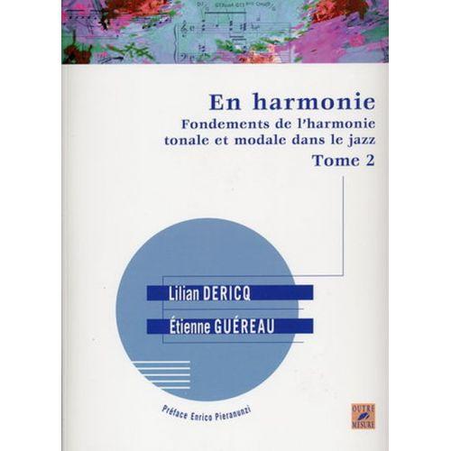 OUTRE MESURE DERICQ L. & GUEREAU E. - EN HARMONIE TOME 2
