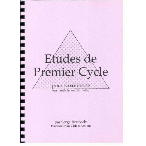 EDITIONS CERBèRE BERTOCCHI S. - ETUDES DE PREMIER CYCLE - SAXOPHONE