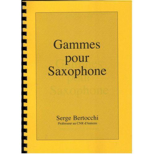 EDITIONS CERBèRE BERTOCCHI S. - GAMMES POUR SAXOPHONES