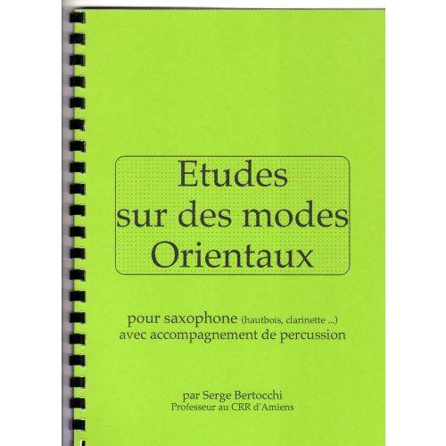 EDITIONS CERBèRE BERTOCCHI S. - ETUDES SUR DES MODES ORIENTAUX - SAXOPHONE