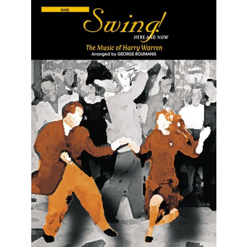ALFRED PUBLISHING WARREN H. - SWING! HERE AND NOW - BASS