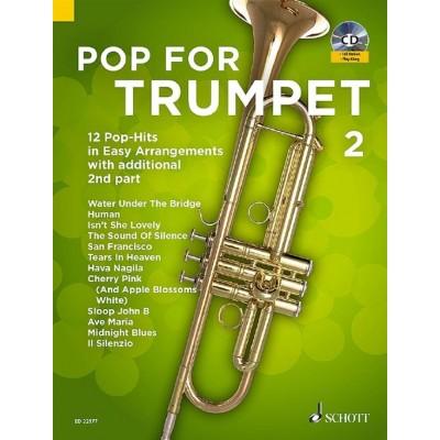 SCHOTT BYE UWE - POP FOR TRUMPET VOL.2 + CD - TROMPETTE