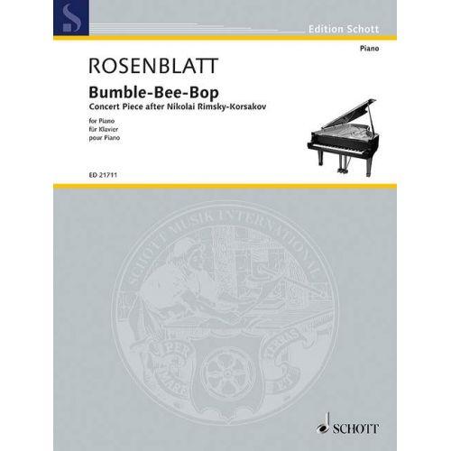 SCHOTT ROSENBLATT A. - BUMBLE-BEE-BOP - PIANO