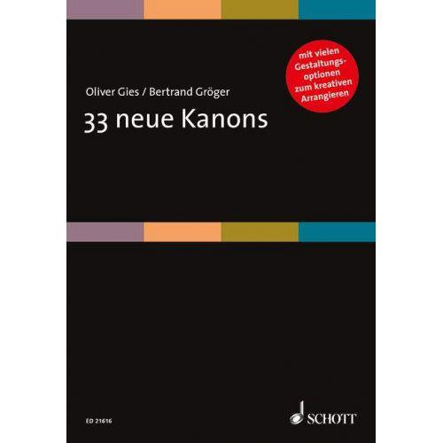 SCHOTT GIES O. - GROEGER B. - 33 NEUE KANONS - VOIX