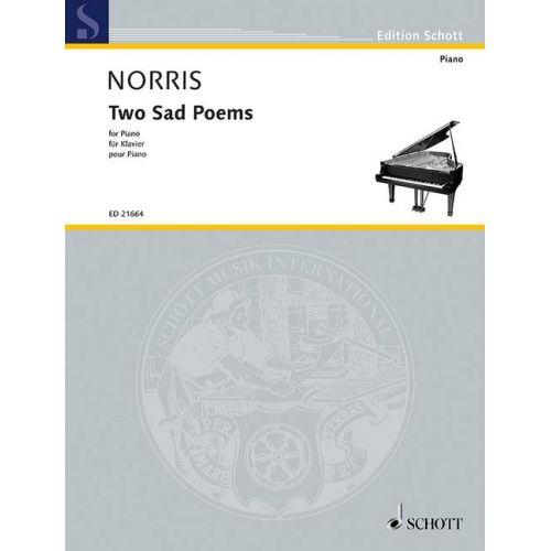 SCHOTT NORRIS J. - TWO SAD POEMS - PIANO