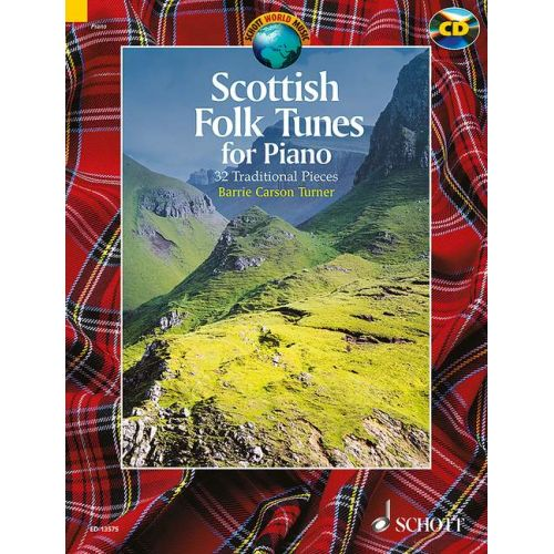 SCHOTT CARSON TURNER B. - SCOTTISH FOLK TUNES FOR PIANO - PIANO