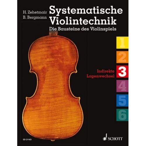 SCHOTT BERGMANN B. - SYSTEMATISCHE VIOLINTECHNIK BAND 3 - VIOLON