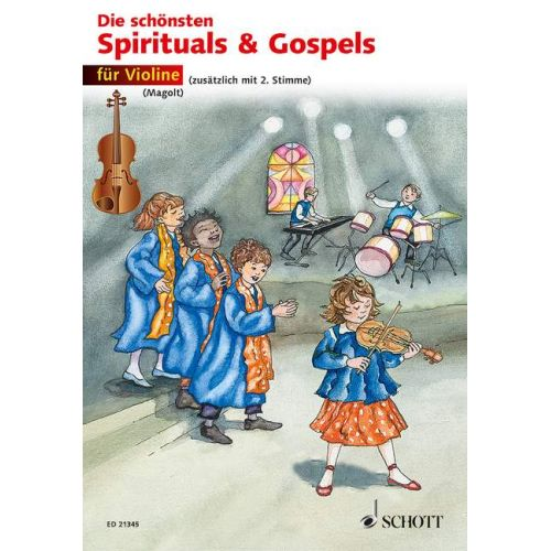 SCHOTT THE MOST BEAUTIFUL SPIRITUALS & GOSPELS - VIOLON