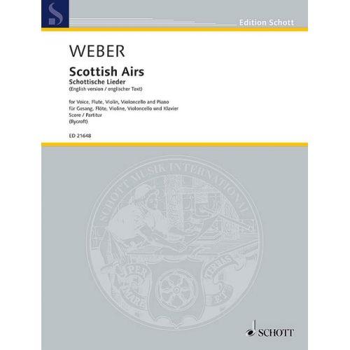 SCHOTT WEBER C. - SCOTTISH AIRS WEV U. 16 - MUSIQUE DE CHAMBRE