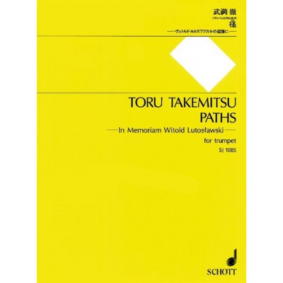 SCHOTT TAKEMITSU TORU - PATHS - TROMPETTE