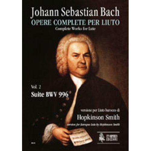 UT ORPHEUS BACH J.S. - COMPLETE WORKS FOR LUTE VOL.2 : SUITE BWV 996, BAROQUE LUTE VERSION