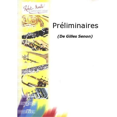 ROBERT MARTIN SENON G. - PRÉLIMINAIRES
