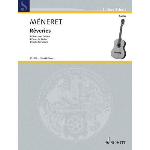 SCHOTT MENERET L. - RÊVERIES - GUITARE
