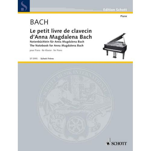 SCHOTT BACH J.S. - NOTEBOOK FOR ANNA MAGDALENA BACH - PIANO