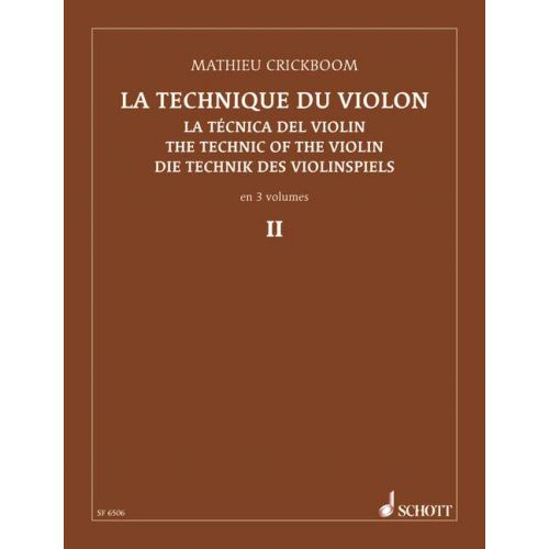 SCHOTT CRICKBOOM MATHIEU - LA TECHNIQUE DU VIOLON VOL. 2 - VIOLIN