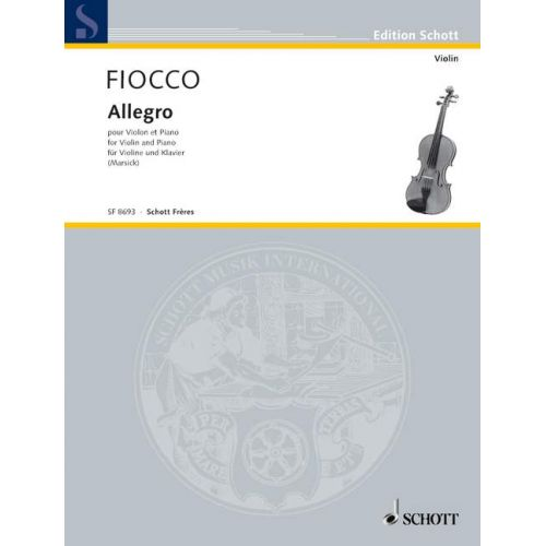 SCHOTT FIOCCO JOSEPH-HECTOR - ALLEGRO - VIOLIN AND PIANO