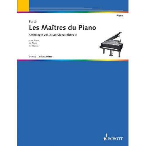 SCHOTT LES MAITRES DU PIANO - LES CLAVECINISTES VOL.2