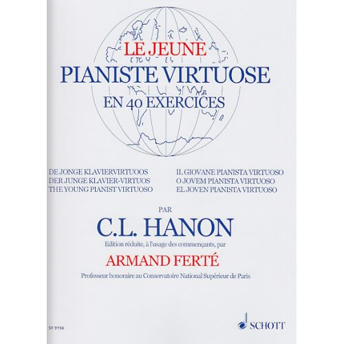 SCHOTT HANON - LE JEUNE PIANISTE VIRTUOSE - 40 EXERCICES