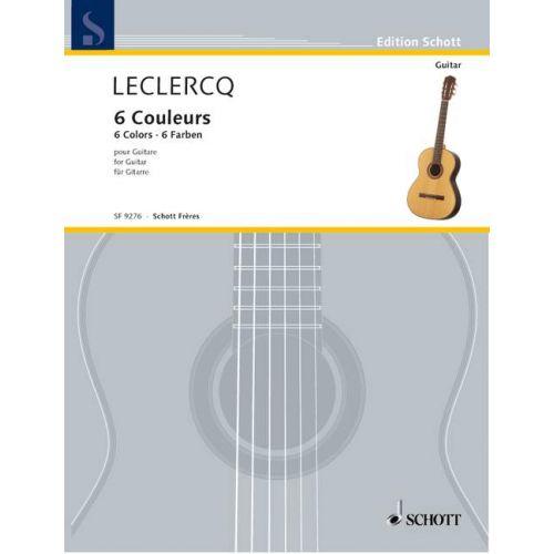 SCHOTT LECLERCQ NORBERT - 6 COLOURS - GUITAR