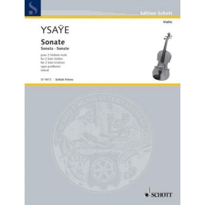 SCHOTT YSAYE E. - SONATE POUR DEUX VIOLONS SEULS - OP. POSTH.