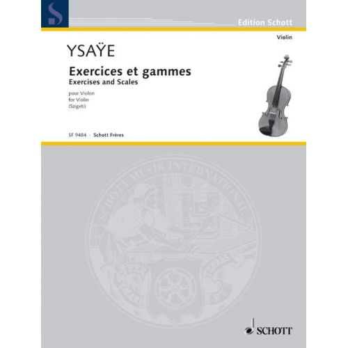SCHOTT YSAYE EUGENE - EXERCISES AND SCALES - VIOLIN