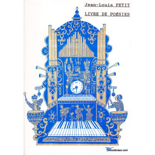 WOODBRASS CLUB PETIT JEAN-LOUIS - LIVRE DE POESIES - VOIX & PIANO