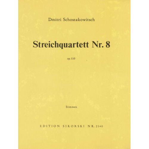 SIKORSKI CHOSTAKOVITCH - QUATUOR A CORDES N°8 OP.110 - PARTIES