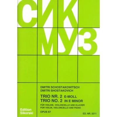 SIKORSKI CHOSTAKOVITCH - TRIO N 2 OP. 67 - VIOLON, VIOLONCELLE, PIANO