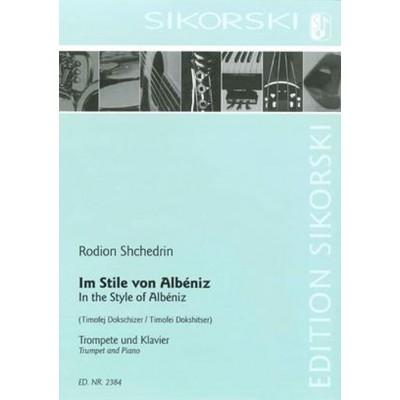 SIKORSKI SHCHEDRIN RODION - IM STILE VON ALBENIZ - TROMPETTE & PIANO