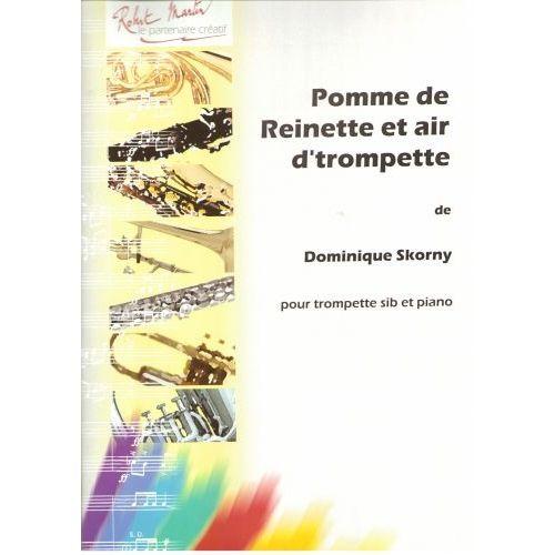 ROBERT MARTIN SKORNY - POMME DE REINETTE ET AIR D'TROMPETTE