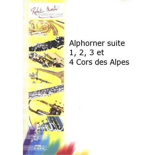 ROBERT MARTIN DEFAYE J.M. - ALPHORNER SUITE 1, 2, 3 ET 4 CORS DES ALPES