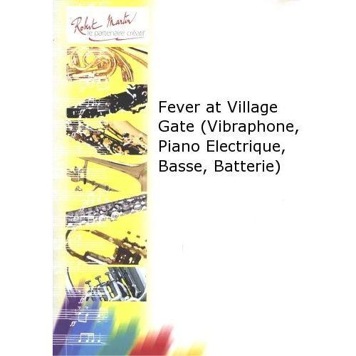 ROBERT MARTIN COURTIOUX J. - FEVER AT VILLAGE GATE (VIBRAPHONE, PIANO ELECTRIQUE, BASSE, BATTERIE)