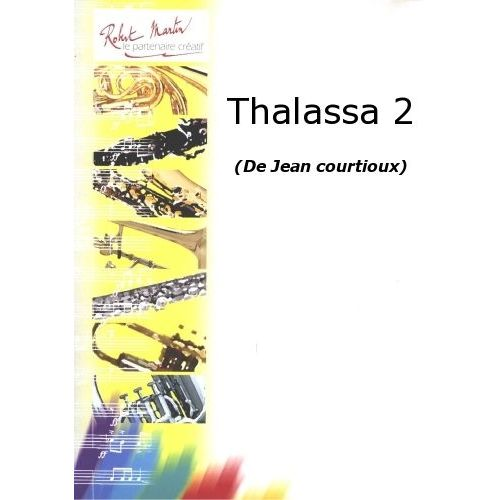 ROBERT MARTIN COURTIOUX J. - THALASSA 2