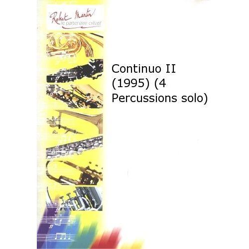 ROBERT MARTIN PÉROTIN G. - CONTINUO II (1995) (4 PERCUSSIONS SOLO)