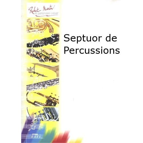 ROBERT MARTIN QUERAT M. - SEPTUOR DE PERCUSSIONS