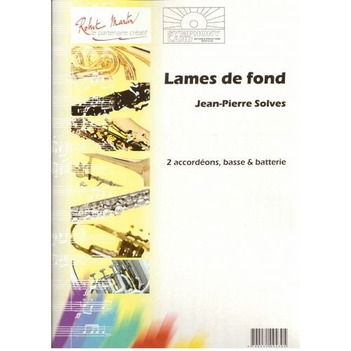 ROBERT MARTIN SOLVES J.P - LAMES DE FOND