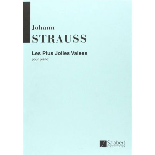 SALABERT STRAUSS - LES PLUS JOLIES VALSES - PIANO