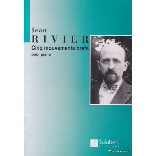 SALABERT RIVIER - 5 MOUVEMENTS BREFS - PIANO