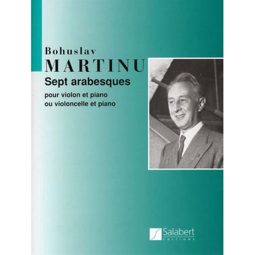 SALABERT MARTINU B. - SEPT ARABESQUES - VIOLON ET PIANO