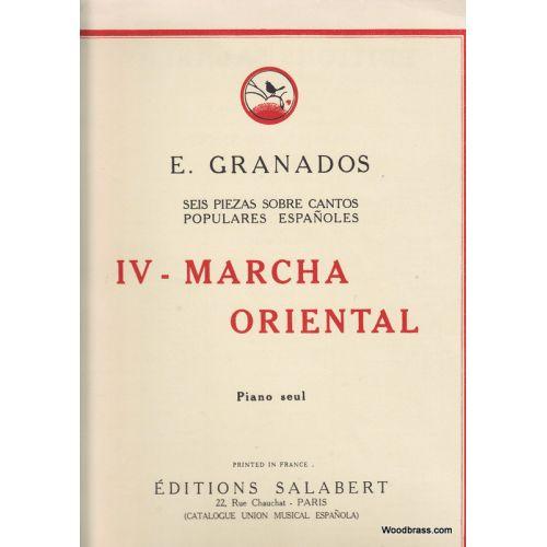SALABERT GRANADOS - MARCHA ORIENTAL N 3 DES SEIS PIEZAS - PIANO