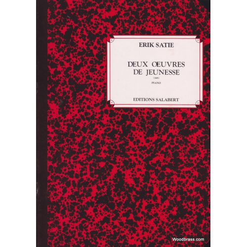 SALABERT SATIE E. - DEUX OEUVRES DE JEUNESSE - PIANO