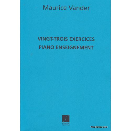 SALABERT VANDER MAURICE - 23 EXERCICES - PIANO