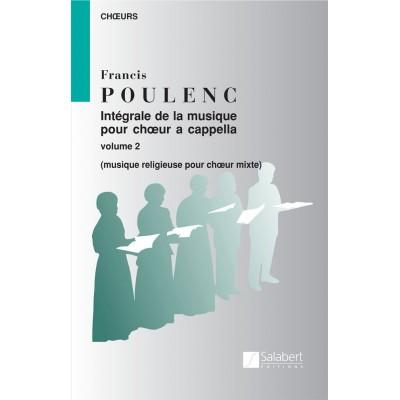 SALABERT POULENC F. - INTEGRALE DE LA MUSIQUE VOL 2 - CHOEUR