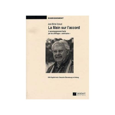 SALABERT ARNAUD - LA MAIN SUR L'ACCORD - PIANO